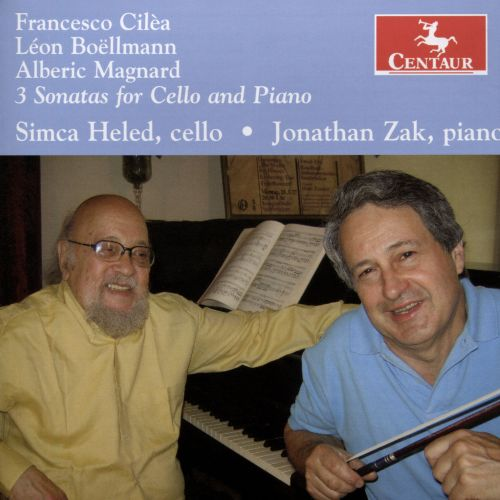 Francesco Cilèa, Léon Boëllmann, Alberic Magnard: 3 Sonatas for Cello and Piano