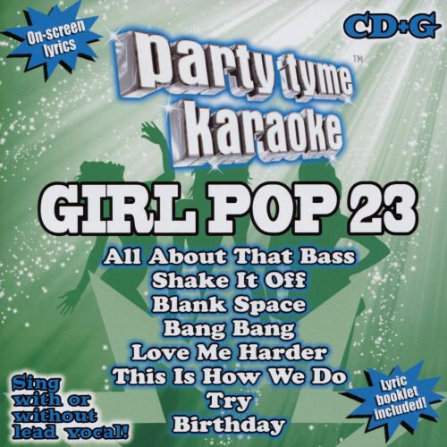 Party Tyme Karaoke: Girl Pop, Vol. 23