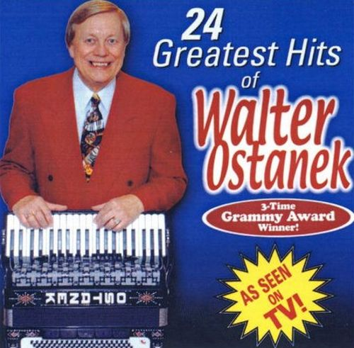 24 Greatest Hits of Walter Ostanek