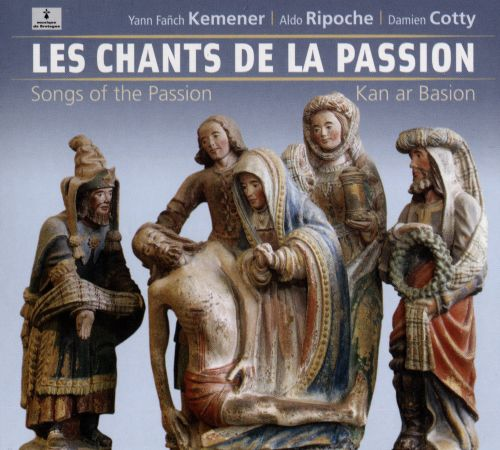 Les Chants de la Passion