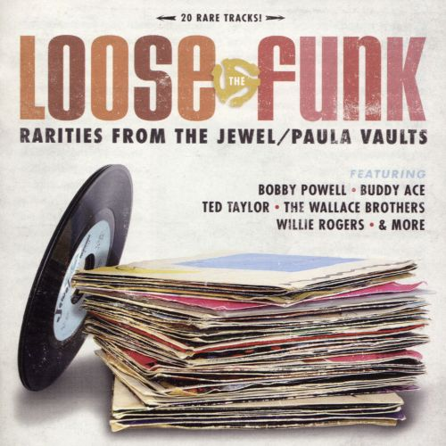 Loose the Funk: Rarities From the Jewel/Paula Vault