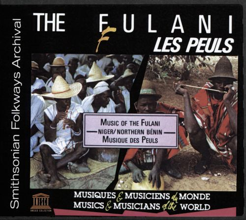 Niger/Northern Bénin: Musique Des Peuls [Music Of The Fulani]