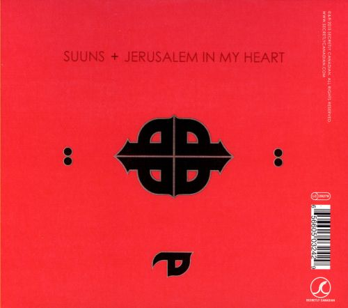 Suuns & Jerusalem in My Heart