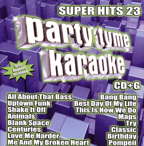 Party Tyme Karaoke: Super Hits, Vol. 23