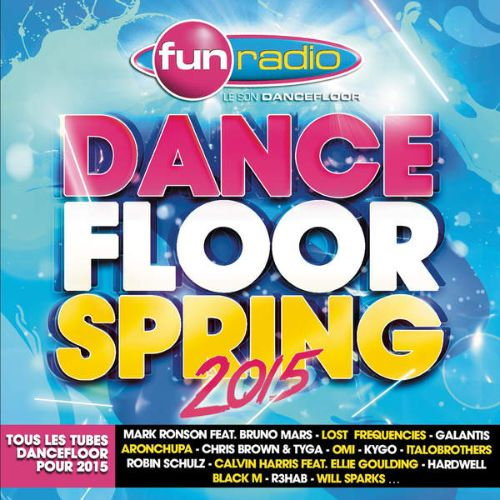 Fun Radio: Dancefloor Spring 2015