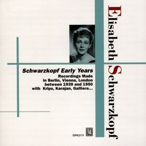 Elisabeth Schwarzkopf: Early Years