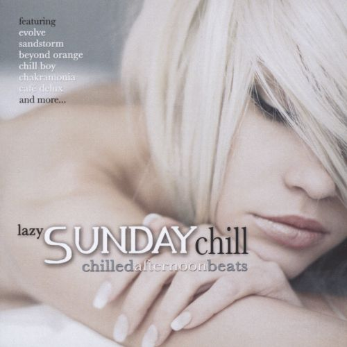 Lazy Sunday Chill: Chilled Afternoon Beats