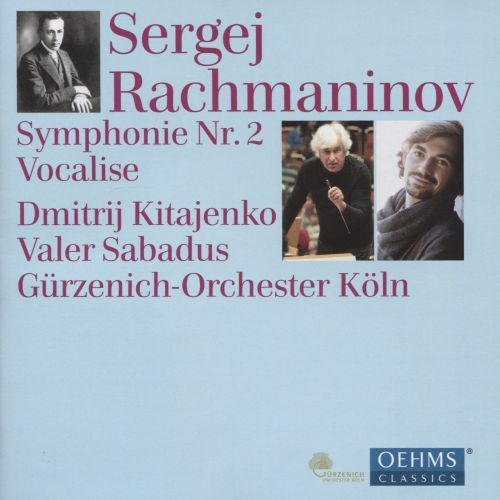 Rachmaninov: Symphony No. 2; Vocalise