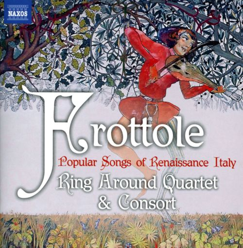 Frottole: Popular Songs of Renaissance Italy