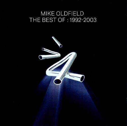 Best of Mike Oldfield: 1992-2003