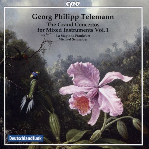 Georg Philipp Telemann: The Grand Concertos for Mixed Instruments, Vol. 1