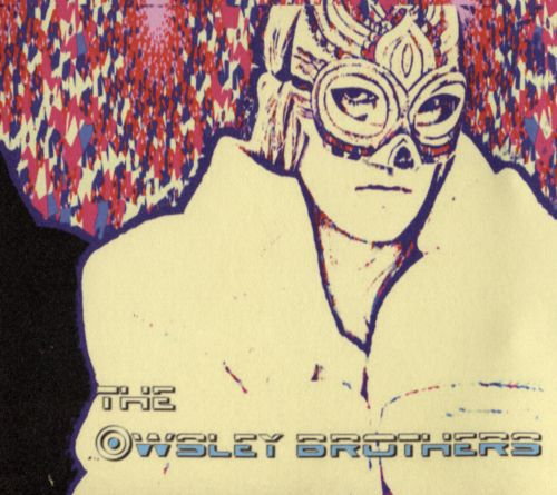 The  Owsley Brothers
