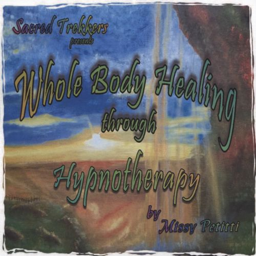Whole Body Healing Through Hynotherapy