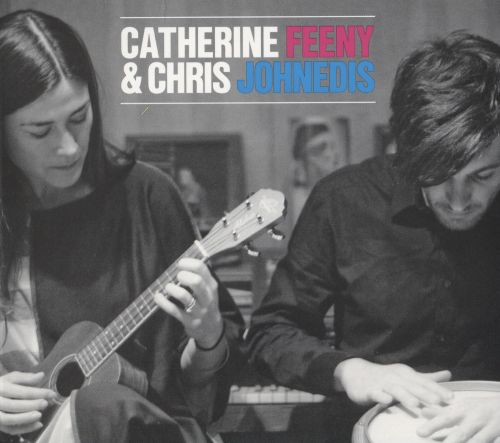 Catherine Feeny & Chris Johnedis