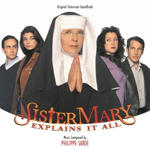 Sister Mary Explains It All/Lovesick/The Manhattan Project