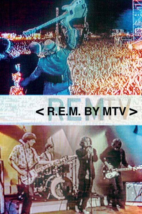 R.E.M. by MTV [Video]