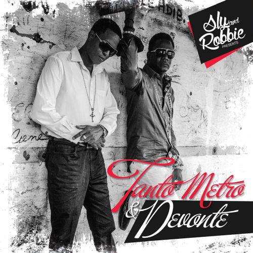 Sly and Robbie Presents Tanto Metro & Devonte