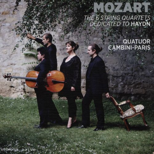 Mozart: The Six String Quartets dedicated to Haydn