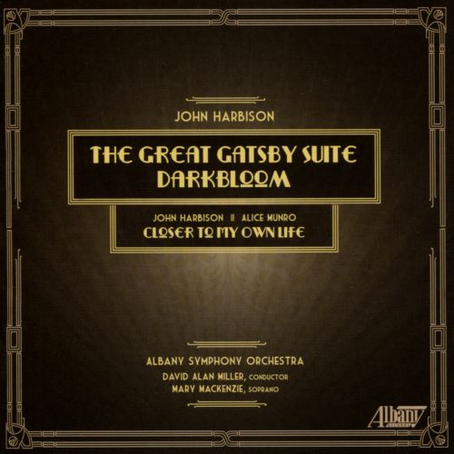 John Harbison: The Great Gatsby Suite; Darkbloom