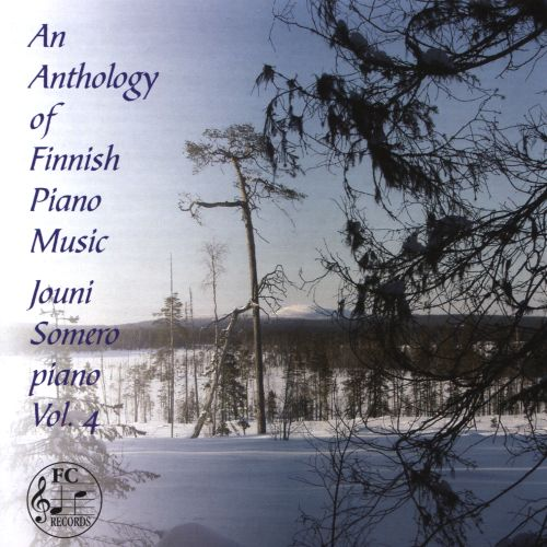 An Anthology of Finnish Piano Music, Vol. 4