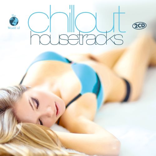 Chillout House Tracks