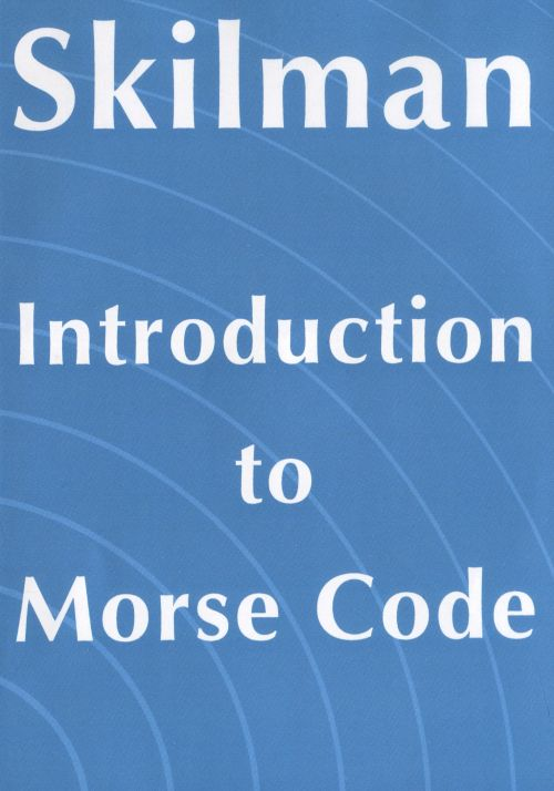 Skilman Introduction to Morse Code