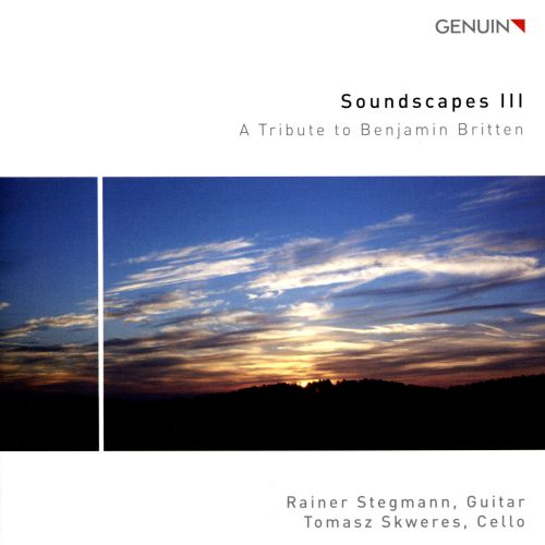 Soundscapes 3: A Tribute to Benjamin Britten