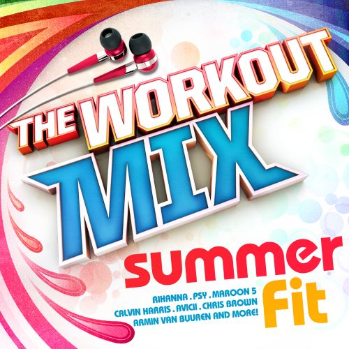The Workout Mix: Fit for Summer