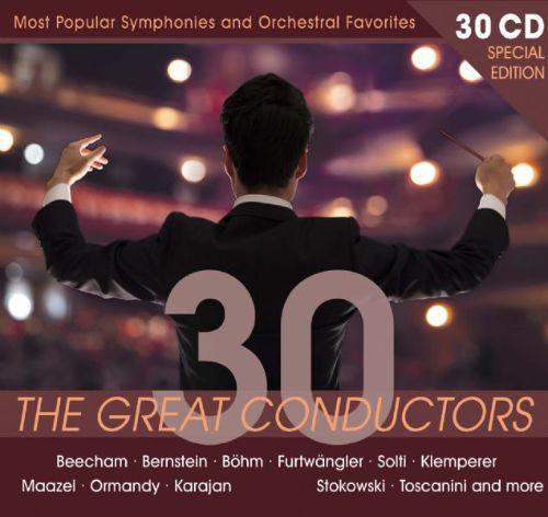 The Great Conductors: Most Popular Symphonies and Orchestral Favorites