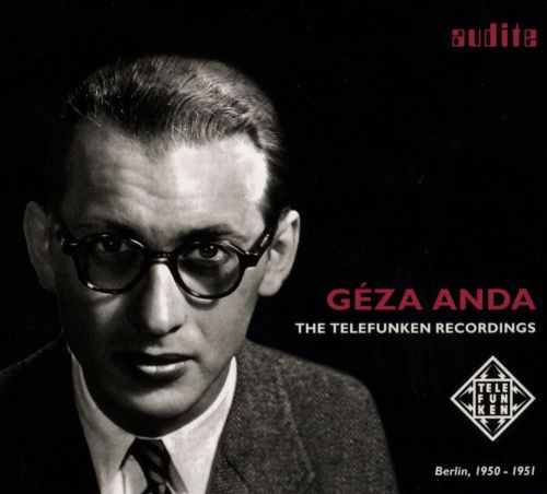 Géza Anda: The Telefunken Recordings - Berlin, 1950-1951