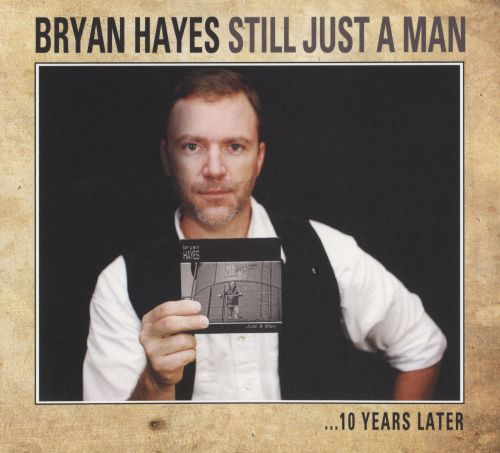 Still Just a Man: 10 Years Later