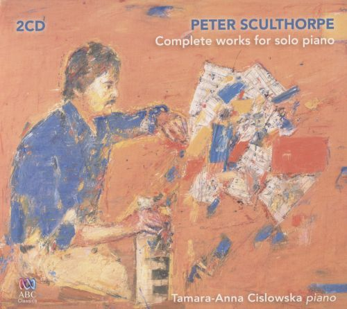 Peter Sculthope: Complete Works for Solo Piano