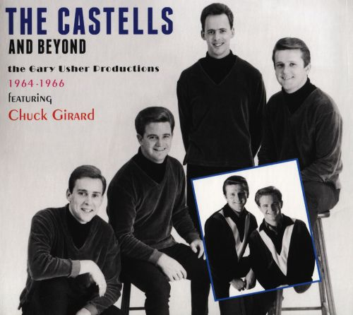 The Castells & Beyond: The Gary Usher Productions: 1964-1966