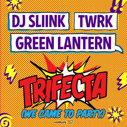 Trifecta (We Came To Party)