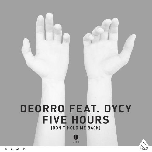 Five Hours (Don't Hold Me Back)