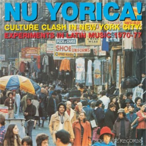 Soul Jazz Records Presents: Nu Yorica, Vol. 2