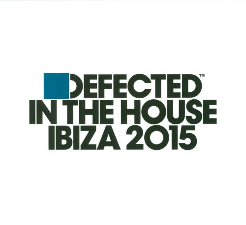 Defected in the House Ibiza, 2015
