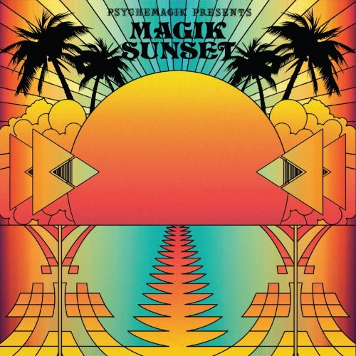 Psychemagik Presents Magik Sunset, Pt.1
