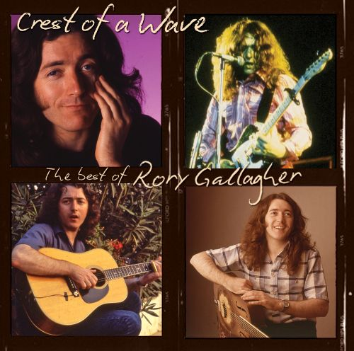 Crest of a Wave: The Best of Rory Gallagher, Pt. 1