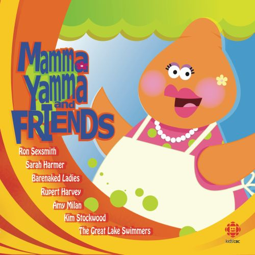 Mamma Yamma & Friends: Kids' CBC