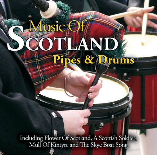The Music of Scotland: Pipes and Drums