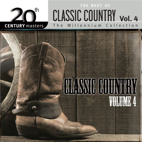 20th Century Masters Collection: Best of Classic Country, Vol. 4