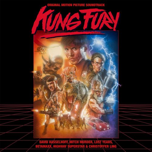Kung Fury [Original Motion Picture Soundtrack]