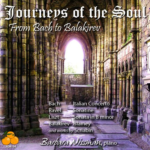 Journeys of the Soul: From Bach to Balakirev