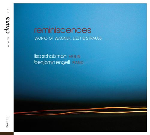 Reminiscences: Works of Wagner, Liszt & Strauss