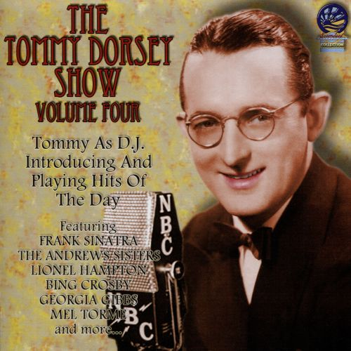 The Tommy Dorsey Show, Vol. 4