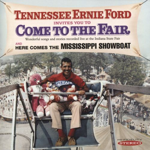 Tennessee Ernie Ford Invites You To Come To the Fair/Here Comes the Mississippi Showboat