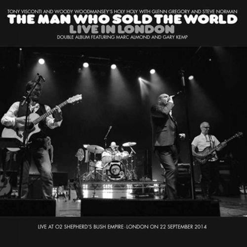 The Man Who Sold the World: Live in London