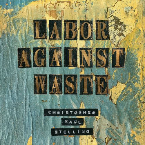Labor Against Waste
