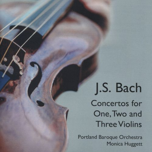 J.S. Bach: Concertos for One, Two and Three Violins